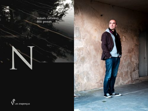 """Eric Pessan et """"N"""" invités au Festival Lettres d'Automne le 26.11 à Montauban"""